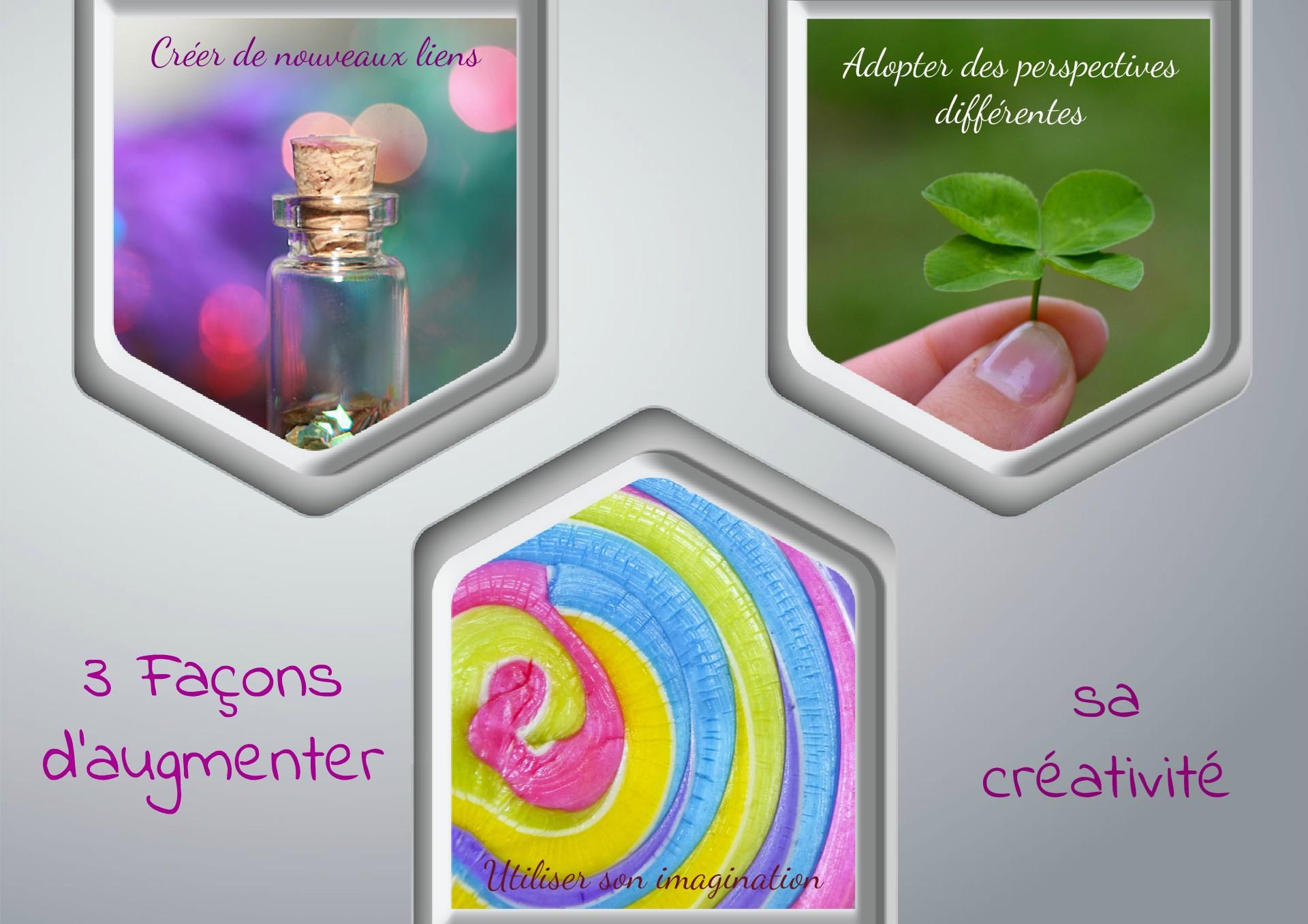 3 facons d 'augmenter sa créativité